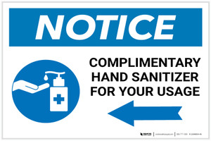 Notice: Complimentary Hand Sanitizer For Your Usage - Left Arrow Landscape - Label