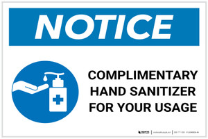 Notice: Complimentary Hand Sanitizer For Your Usage Landscape - Label