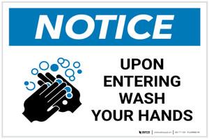 Notice: Upon Entering Wash Your Hands Landscape - Label