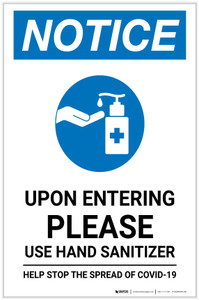 Notice: Upon Entering Please Use Hand Sanitizer Portrait - Label