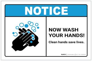 Notice: Clean Hands Save Lives ANSI Landscape - Label