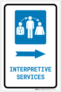Interpretive Services Right Arrow with Icon Portrait - Label