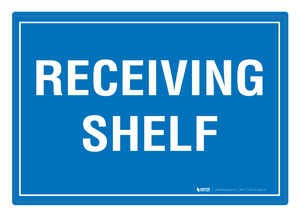 Receiving Shelf - Floor Sign