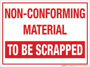 Non-Conforming: To Be Scrapped Wall Sign