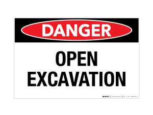 Danger - Open Excavation - Wall Sign