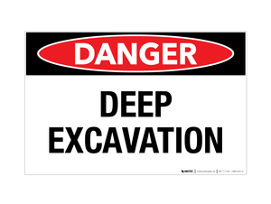 Danger - Deep Excavation - Wall Sign