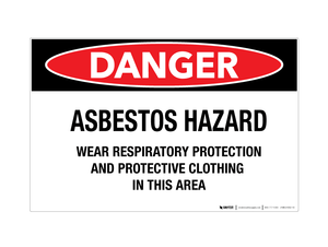 Danger - Asbestos Hazard/Wear Respiratory Protestation - Wall Sign