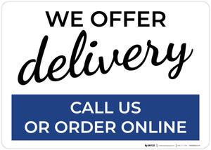 We Offer Delivery Call Us Or Order Online Landscape - Wall Sign