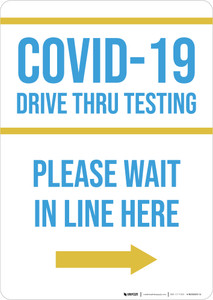COVID-19 Drive Thru Testing Right Arrow Portrait - Wall Sign