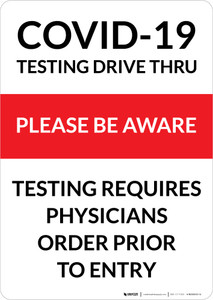 COVID-19 Testing Drive Thru Please Be Aware Portrait - Wall Sign