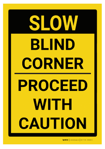 Blind Corner/Proceed with Caution - Rack Mounted Sign