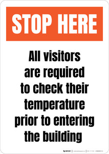 Stop Here All Visitors Are Required To Check Their Temperature Portrait - Wall Sign