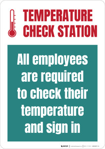 Temperature Check Station All Employees Required Portrait - Wall Sign