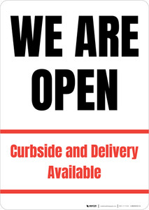 We Are Open Curbside And Delivery Available Portrait - Wall Sign