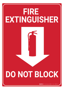 Fire Extinguisher/Do Not Block - Rack Mounted Sign