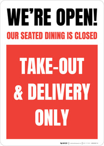 We're Open Our Seated Dining Is Closed Take Out Delivery Only - Red Portrait - Wall Sign