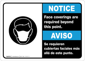 Notice: Face Coverings Required Beyond This Point Bilingual with Icon Landscape - Wall Sign