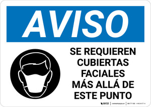 Notice: Face Coverings Required Beyond This Point Spanish with Icon Landscape - Wall Sign