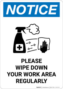 Notice: Please Wipe Down Work Area with Icon Portrait - Wall Sign