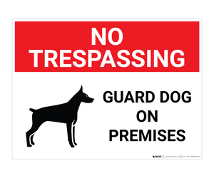 No Trespassing - Guard Dog - Wall Sign