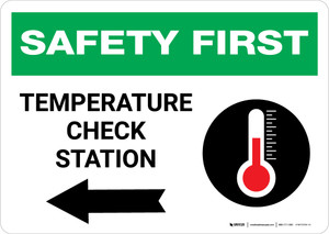 Safety First: Temperature Check Station Left with Icon Landscape - Wall Sign