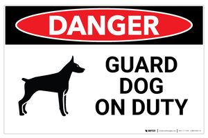 Danger - Guard Dog on Duty - Wall Sign