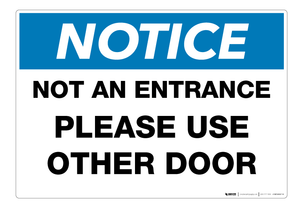 Notice: Not an Entrance - Use Other Door - Wall Sign