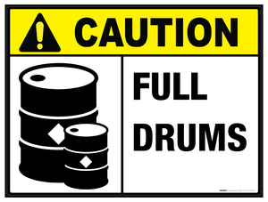 Caution: Full Drums - Wall Sign
