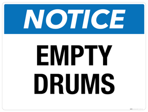Notice: Empty Drums - Wall Sign