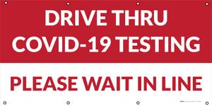 Drive Thru COVID-19 Testing Please Wait In Line - Banner