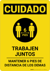 Caution: Work Together Keep 6ft. Spanish with Icon Portrait - Wall Sign