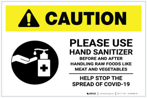 Caution: Please Use Hand Sanitizer - Before and After Handling Raw Food with Icon Landscape - Label