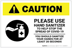 Caution: Please Use Hand Sanitizer - Sanitize Your Hands For at least 20 Seconds with Icon Landscape - Label