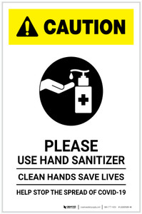 Caution: Please Use Hand Sanitizer - Clean Hands Save Lives Portrait - Label