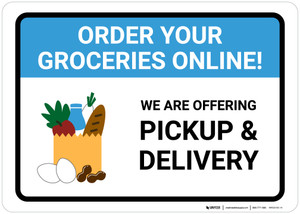 Order Groceries Online We Are Offering Pickup and Delivery with Icon Landscape - Wall Sign