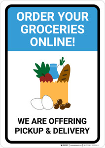 Order Groceries Online We Are Offering Pickup and Delivery with Icon Portrait - Wall Sign
