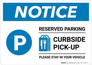 Notice: Reserved Parking Curbside Pick-Up with Icon Landscape - Wall Sign