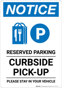 Notice: Reserved Parking Curbside Pick-Up with Icon Portrait - Wall Sign