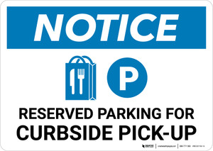 Notice: Reserved Parking For Curbside Pick-Up with Icon Landscape - Wall Sign