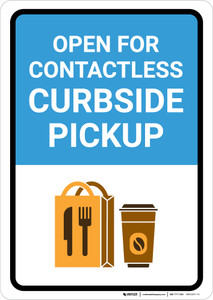 Open For Contactless Curbside Pickup with Icon Portrait - Wall Sign