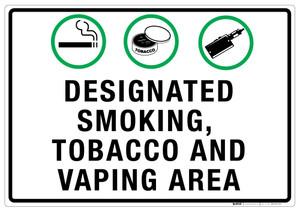 Designated Smoking/Tobacco/Vaping Area - Wall Sign