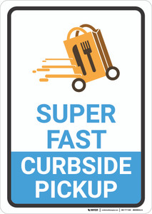 Super Fast Curbside Pickup with Icon Portrait - Wall Sign
