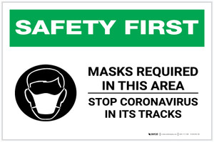 Safety First: Masks Required In This Area Stop Coronavirus with Icon Landscape - Label