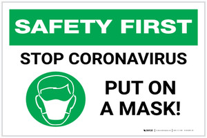 Safety First: Stop Coronavirus - Put On A Mask with Icon Landscape - Label