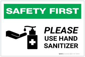 Safety First: Please Use Hand Sanitizer with Icon Landscape - Label
