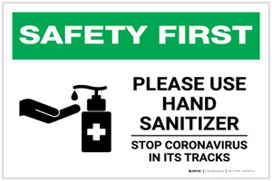 Safety First: Please Use Hand Sanitizer - Stop Coronavirus with Icon Landscape - Label