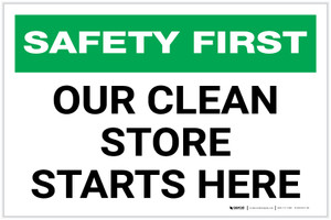 Safety First: Our Clean Store Starts Here Landscape - Label
