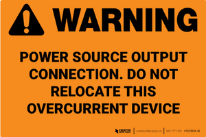 Warning: Power Source Output Connection Label