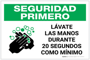 Safety First: Wash Your Hands For At Least 20 Seconds Spanish with Icon Landscape - Label