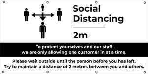 Social Distancing - 6ft One Customer At A Time with Icon - Banner